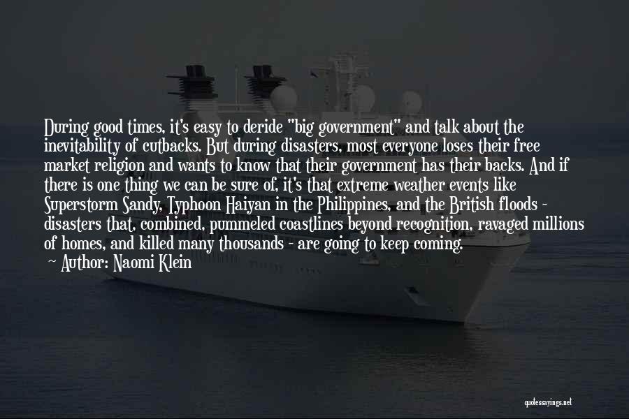 Typhoon Quotes By Naomi Klein