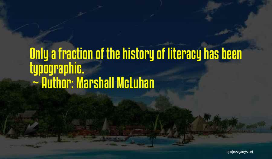 Typographic Quotes By Marshall McLuhan
