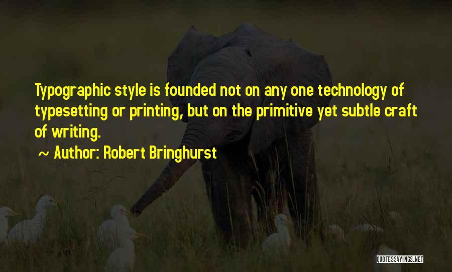 Typographic Quotes By Robert Bringhurst
