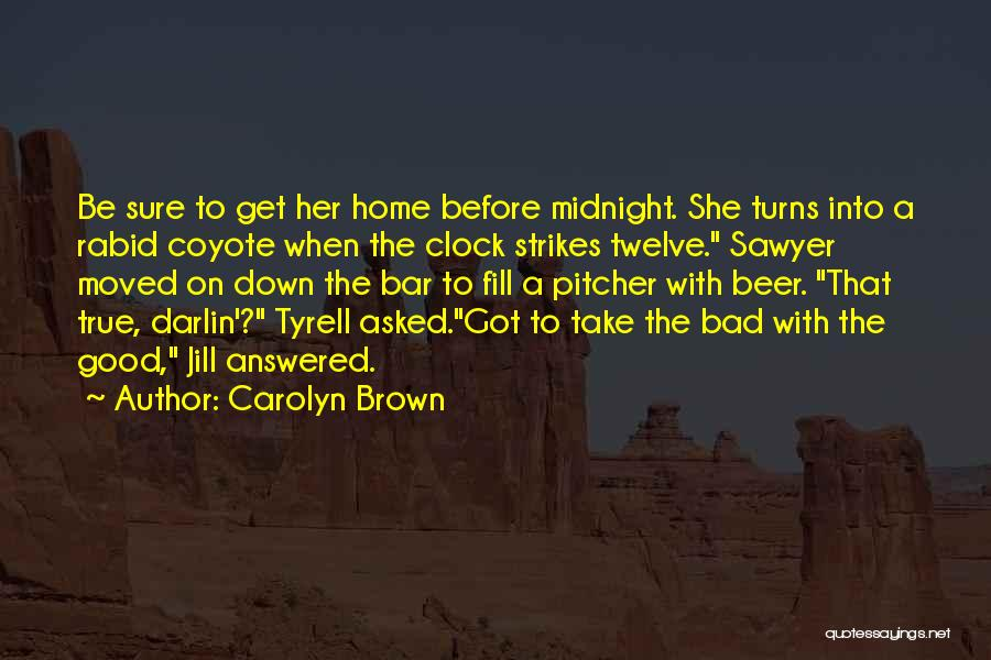 Tyrell Quotes By Carolyn Brown