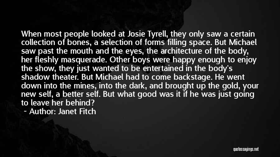 Tyrell Quotes By Janet Fitch