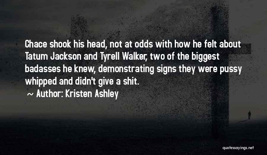 Tyrell Quotes By Kristen Ashley
