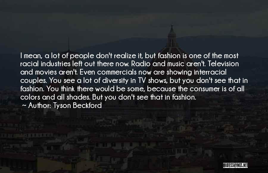 Tyson Beckford Quotes 197514