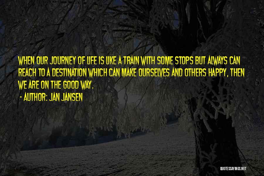U Always Make Me Happy Quotes By Jan Jansen