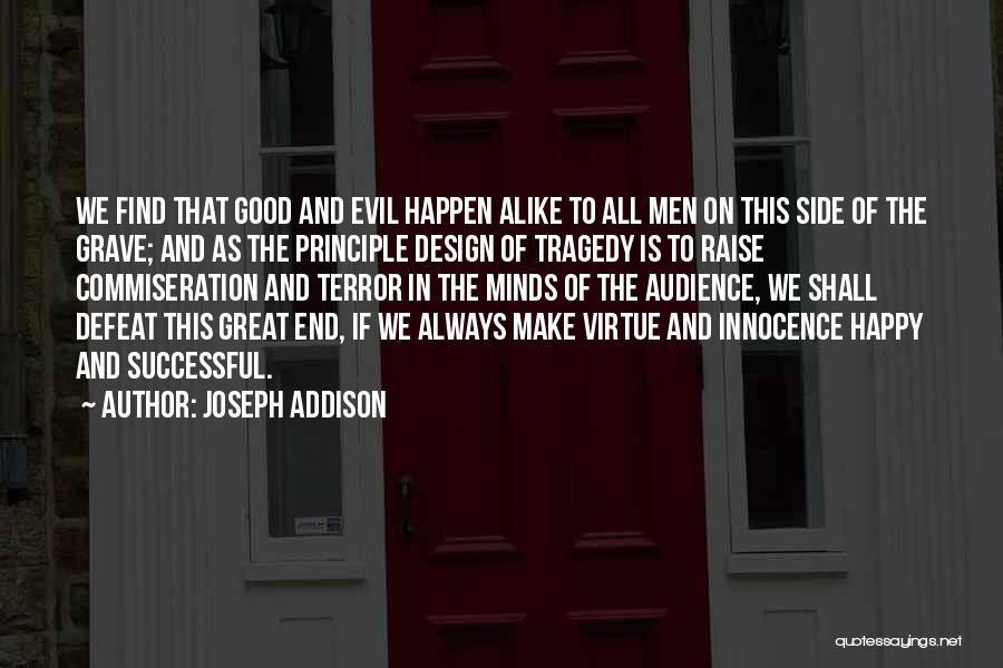 U Always Make Me Happy Quotes By Joseph Addison