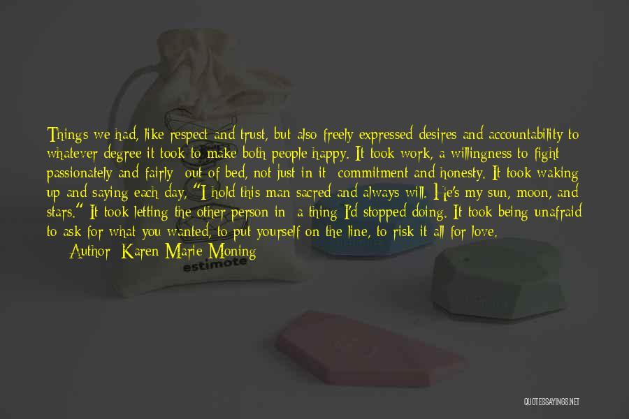 U Always Make Me Happy Quotes By Karen Marie Moning