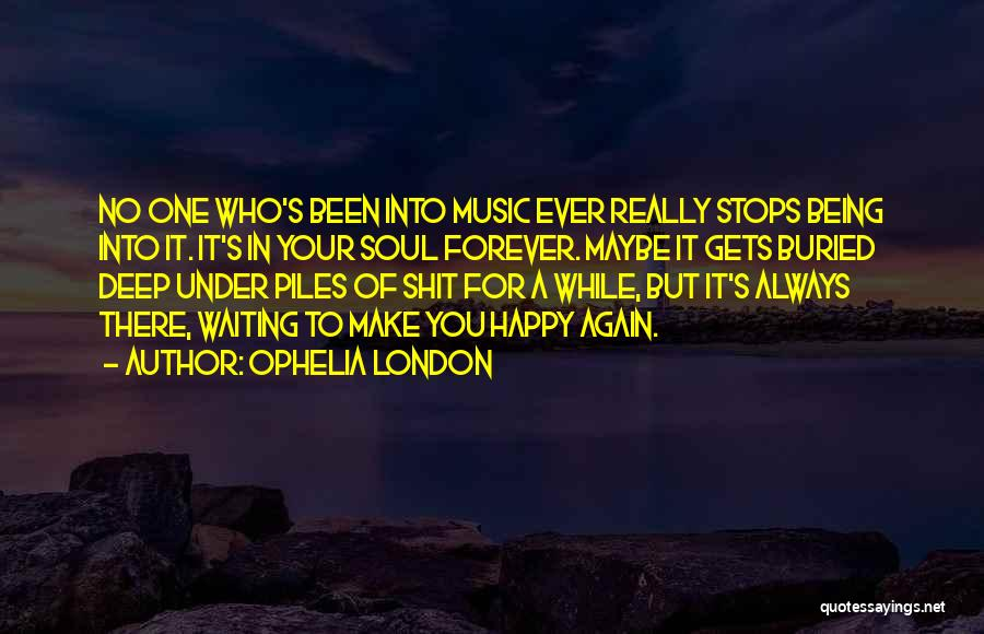 U Always Make Me Happy Quotes By Ophelia London