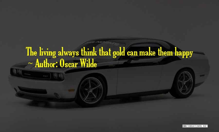 U Always Make Me Happy Quotes By Oscar Wilde