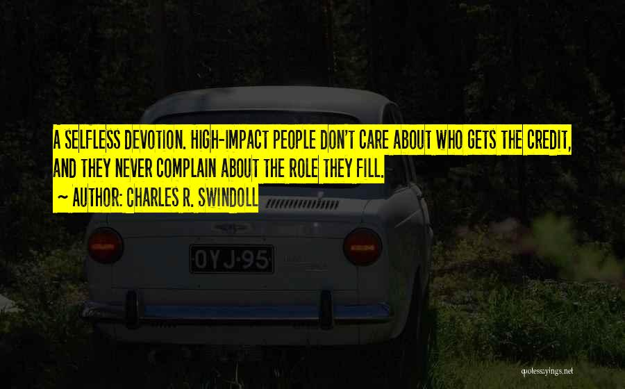 U Don't Care About Me Quotes By Charles R. Swindoll