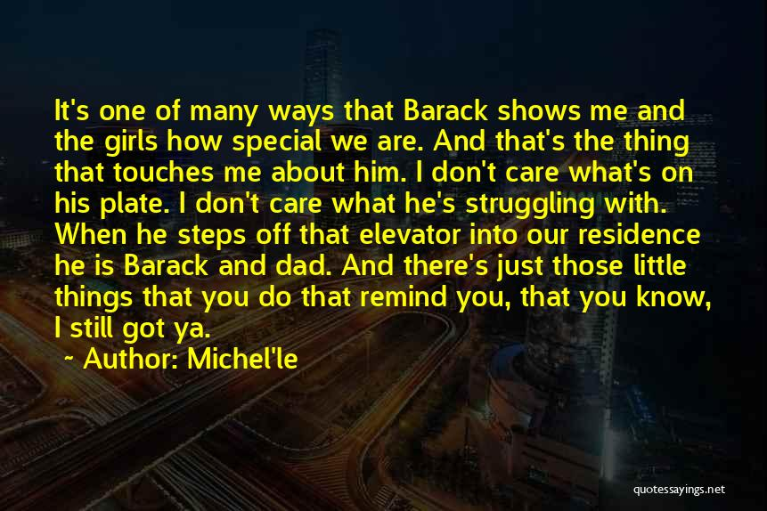 U Don't Care About Me Quotes By Michel'le
