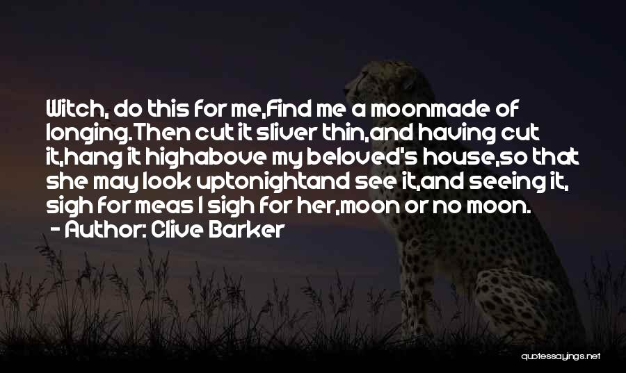 U Made Me Sad Quotes By Clive Barker
