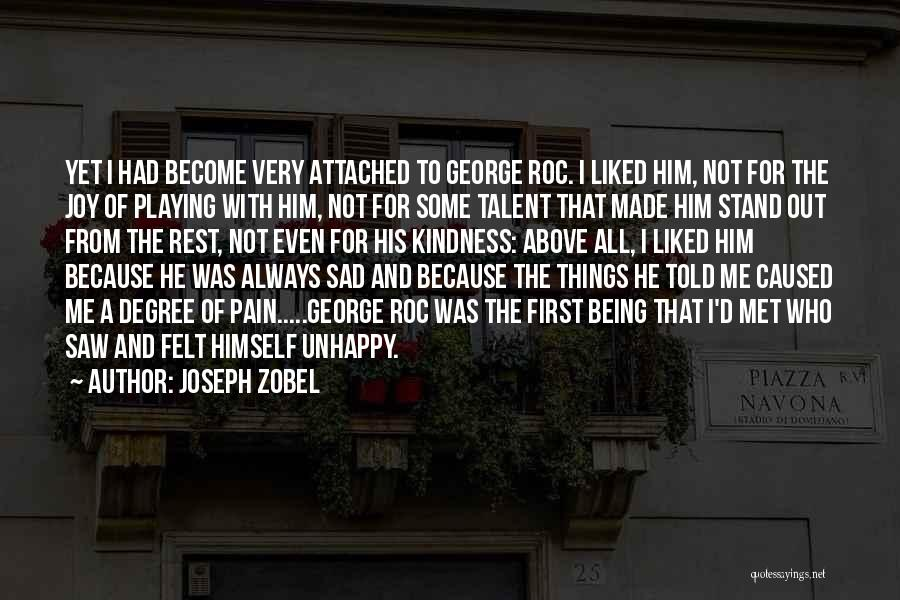 U Made Me Sad Quotes By Joseph Zobel