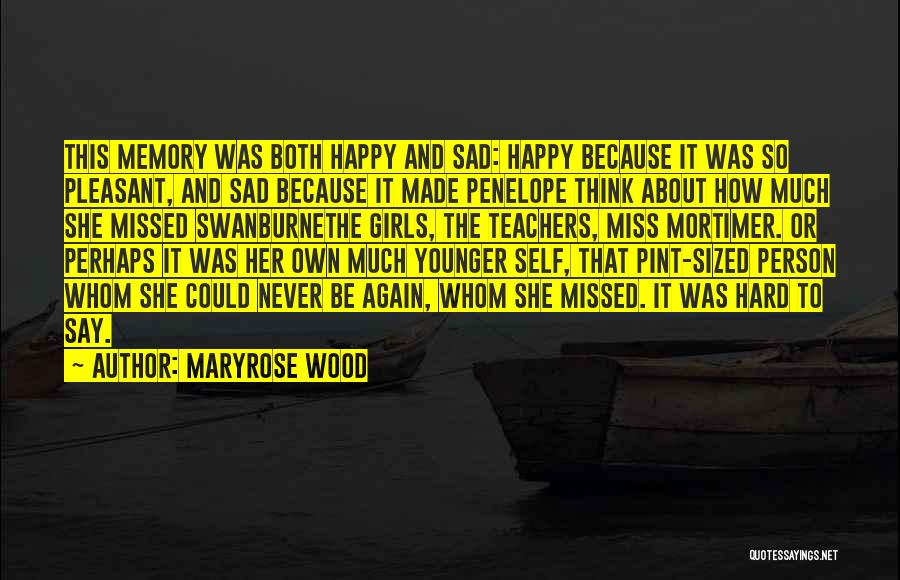 U Made Me Sad Quotes By Maryrose Wood