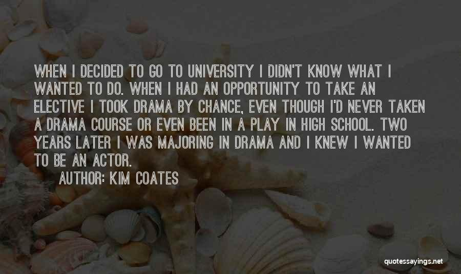 U Never Knew Me Quotes By Kim Coates