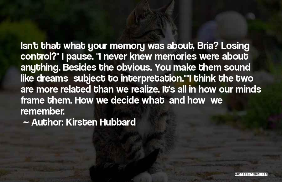 U Never Knew Me Quotes By Kirsten Hubbard
