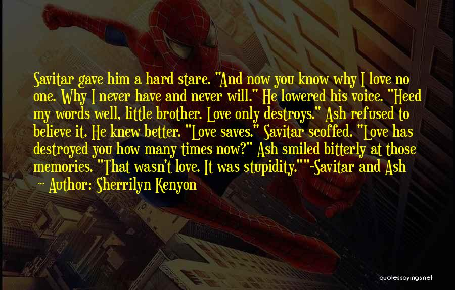 U Never Knew Me Quotes By Sherrilyn Kenyon