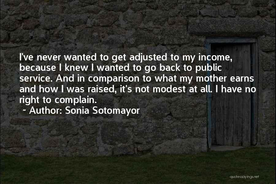 U Never Knew Me Quotes By Sonia Sotomayor