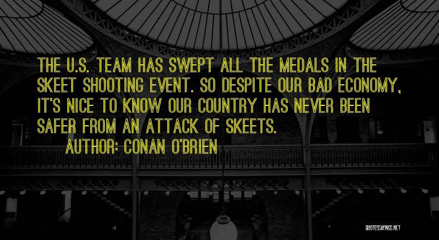 U Never Know Quotes By Conan O'Brien