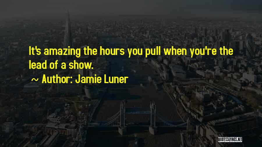 U R Amazing Quotes By Jamie Luner