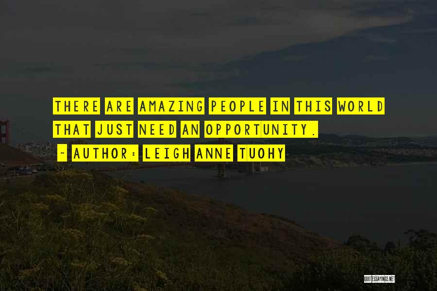 U R Amazing Quotes By Leigh Anne Tuohy