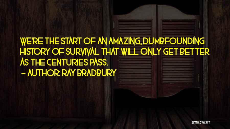 U R Amazing Quotes By Ray Bradbury