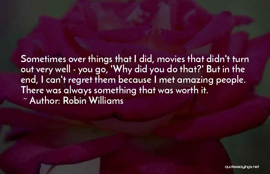 U R Amazing Quotes By Robin Williams