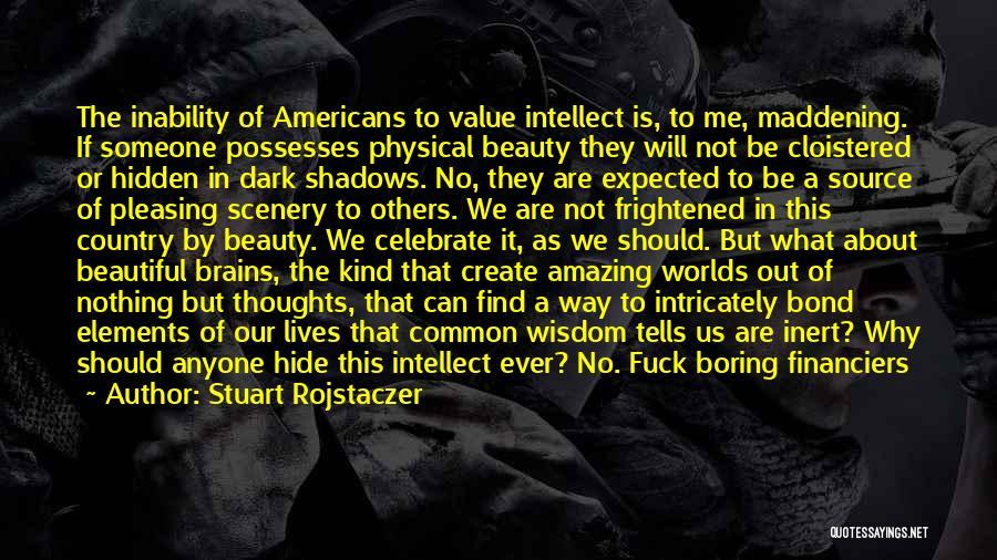 U R Amazing Quotes By Stuart Rojstaczer