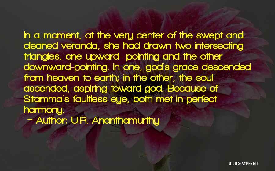 U.R. Ananthamurthy Quotes 1179540