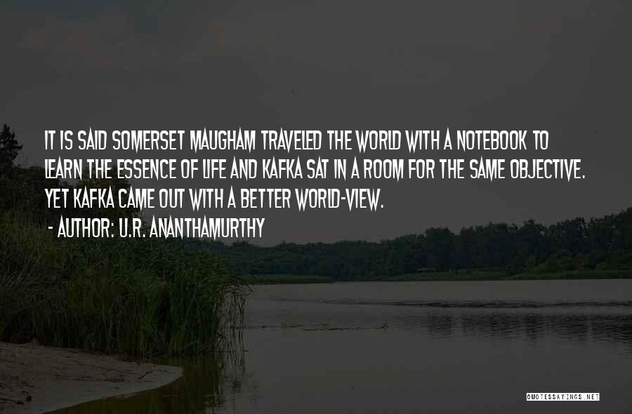 U.R. Ananthamurthy Quotes 243643