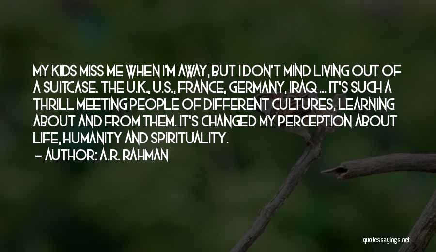 U R Changed Quotes By A.R. Rahman