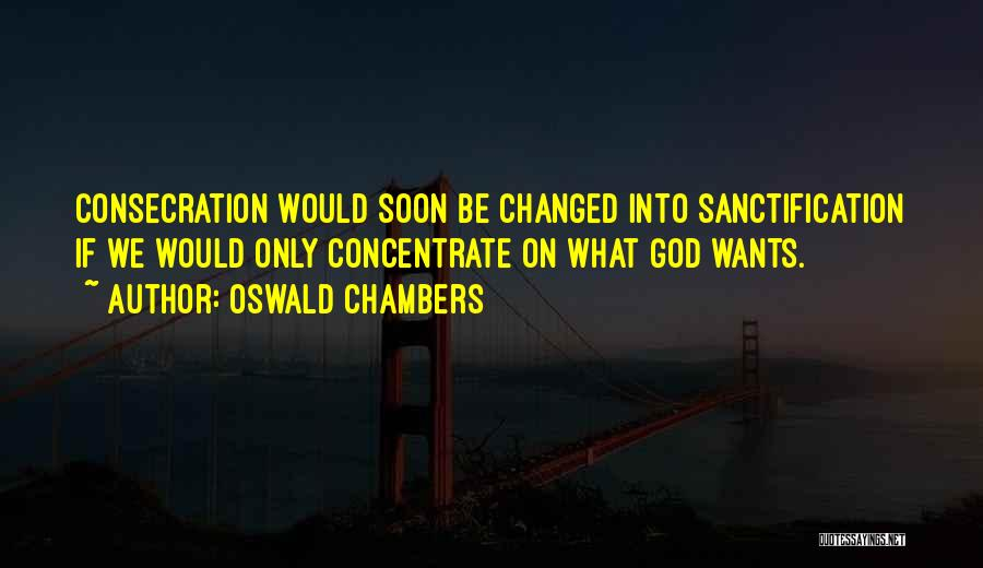 U R Changed Quotes By Oswald Chambers