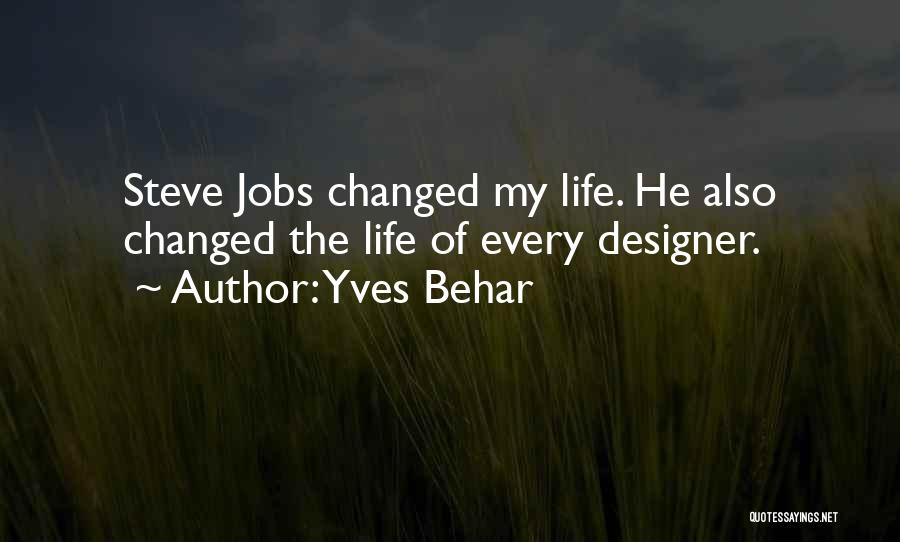 U R Changed Quotes By Yves Behar