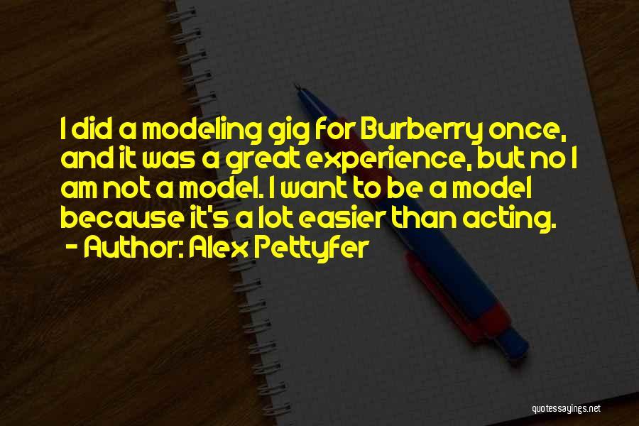 U R Great Quotes By Alex Pettyfer