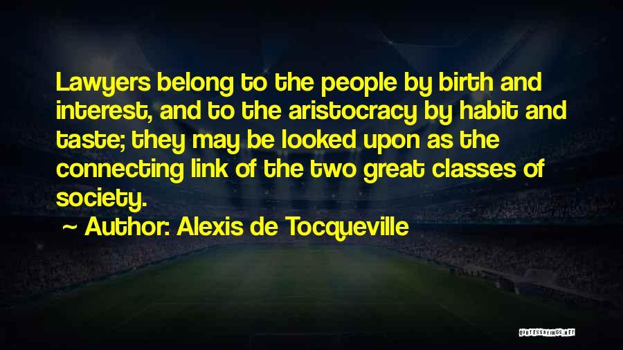 U R Great Quotes By Alexis De Tocqueville