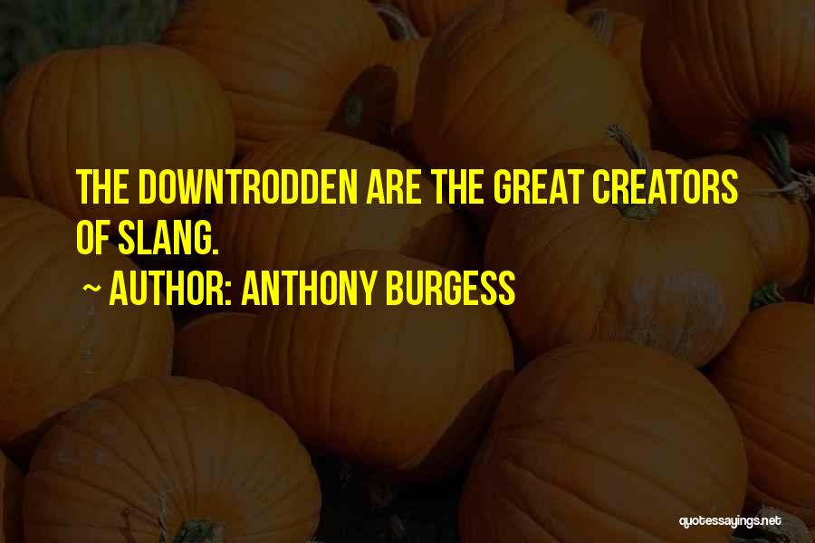 U R Great Quotes By Anthony Burgess