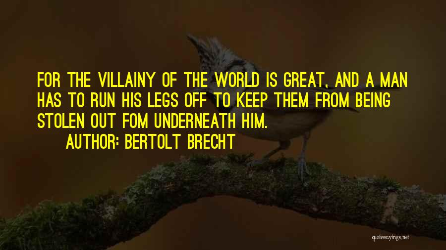 U R Great Quotes By Bertolt Brecht