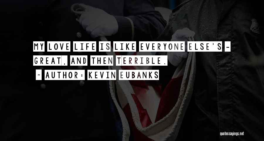 U R Great Quotes By Kevin Eubanks