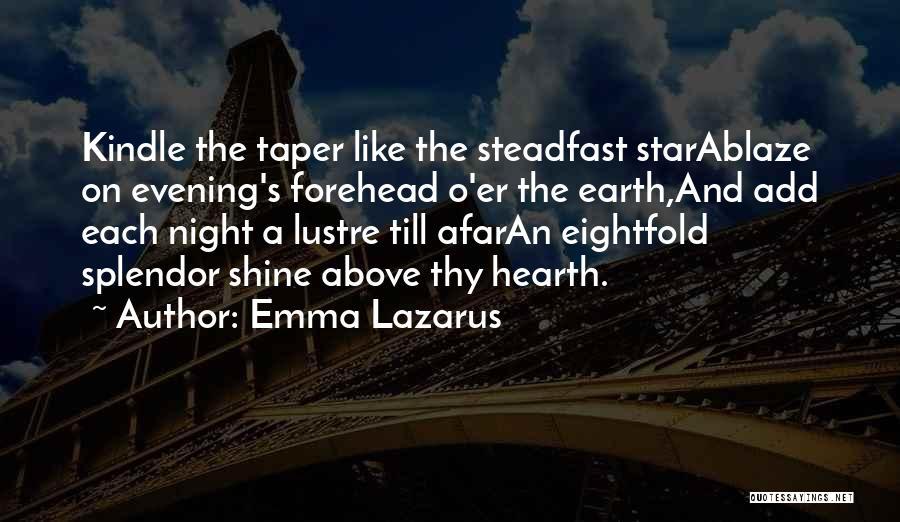 U R My Shining Star Quotes By Emma Lazarus