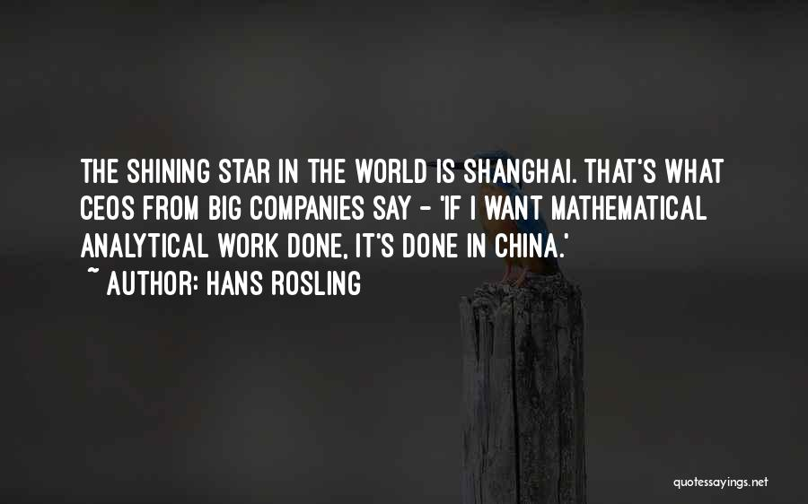 U R My Shining Star Quotes By Hans Rosling