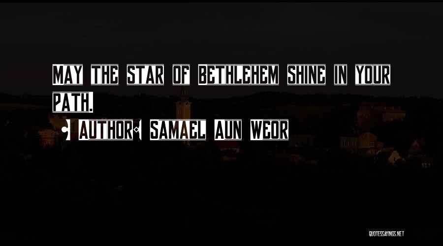U R My Shining Star Quotes By Samael Aun Weor