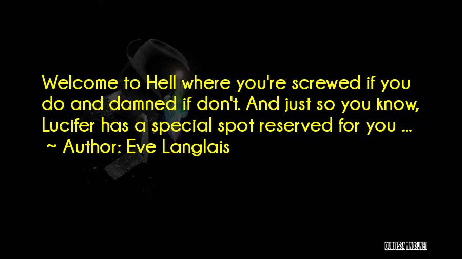 U R So Special For Me Quotes By Eve Langlais