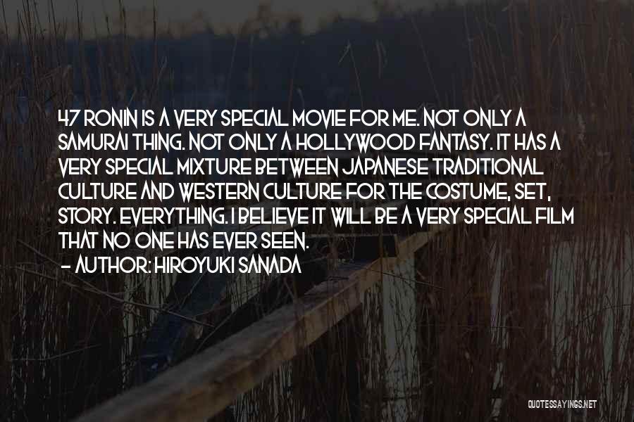 U R So Special For Me Quotes By Hiroyuki Sanada