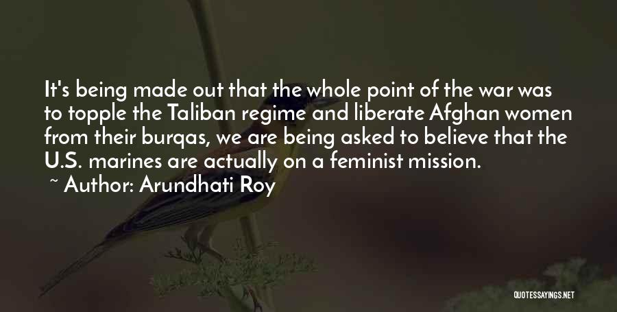 U.s. Marines Quotes By Arundhati Roy