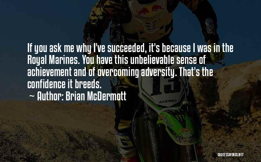 U.s. Marines Quotes By Brian McDermott
