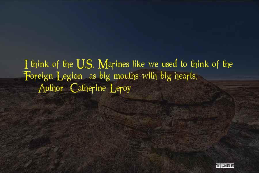 U.s. Marines Quotes By Catherine Leroy
