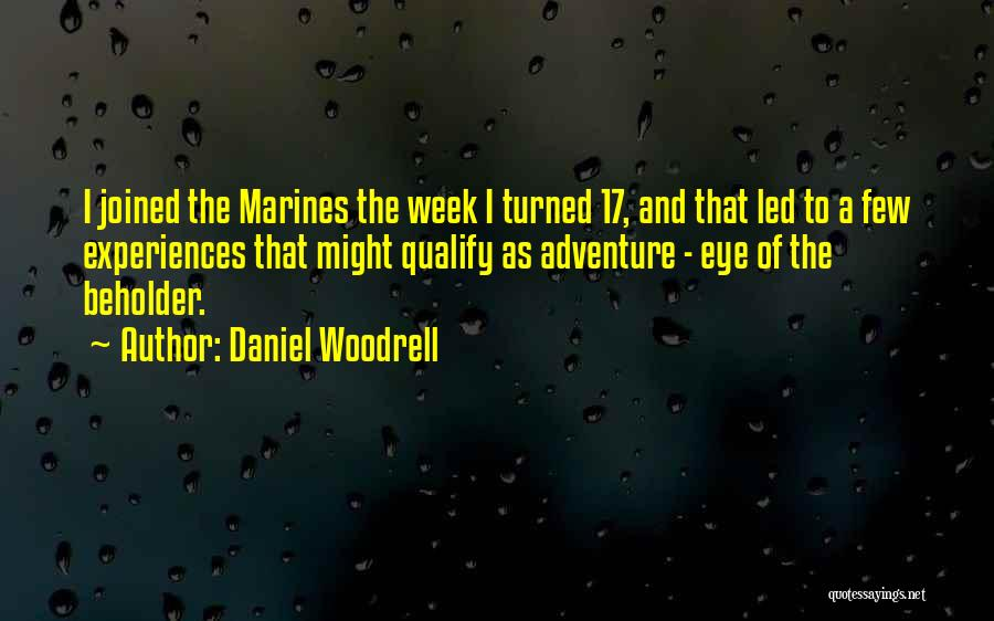 U.s. Marines Quotes By Daniel Woodrell