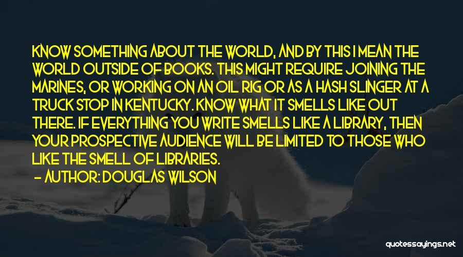 U.s. Marines Quotes By Douglas Wilson