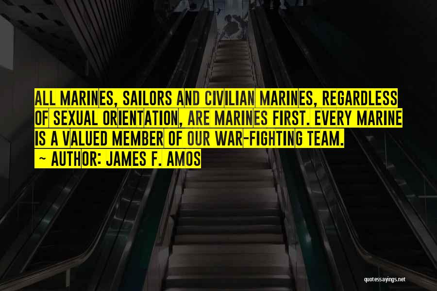 U.s. Marines Quotes By James F. Amos