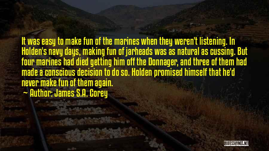 U.s. Marines Quotes By James S.A. Corey
