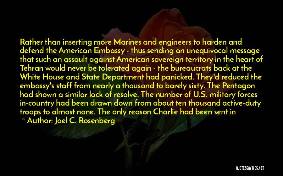 U.s. Marines Quotes By Joel C. Rosenberg